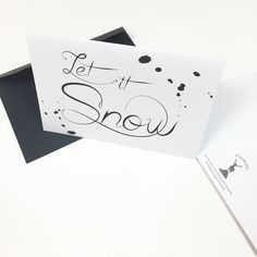 A personal favourite from my Etsy shop https://www.etsy.com/au/listing/256371545/let-it-snow-script-christmas-card-black