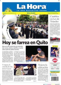 Los temas destacados son: Hoy se farrea en Quito, Cambios en la Ley Tránsito y Mejora la educación