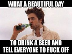"""Here's collection of some """"Top 28 Monday Memes Sarcasm"""" that will able to make you happy and funny for whole day.Just read out these """"Top 28 Monday Memes Sarcasm"""" and keep sharing with friends. Beer Memes, Beer Quotes, Beer Humor, Liquor Quotes, Man Humor, Ford Memes, Sarcastic Humor, Funny Jokes, Hilarious"""