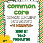 This resource is meant to be a weekly review of the Common Core reading informational standards involving text features. This can be used for homew...