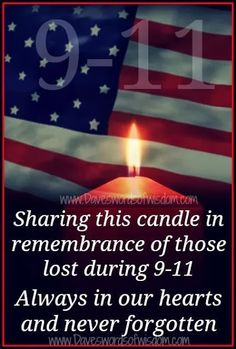 Sharing this candle in remembrance of those lost during Always in our hearts and never forgotten september 11 quotes september september 11 quotes september 11 pictures remembering 11 September 2001, Remembering September 11th, I Love America, God Bless America, We Remember, Always Remember, 911 Memorial, Patriotic Pictures, Say A Prayer