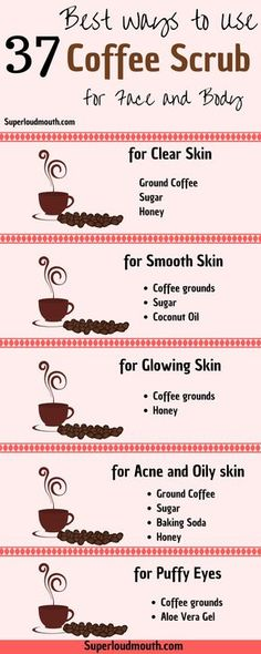 37 Diy Coffee Scrub Recipes for a Beautiful Face, Body and Cellulite. Best Cellu… 37 Diy Coffee Scrub Recipes for a Beautiful Face, Body and Cellulite. Baking Soda And Honey, Diy Masque, Tips Belleza, Smooth Skin, Dry Skin, Clear Skin, Glowing Skin, Face And Body, Face Skin