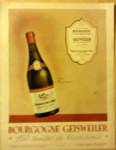 Vintage French Ad  Bougogne Geisweiler Wine from by reveriefrance