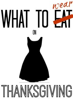 What to Wear on Thanksgiving!!!