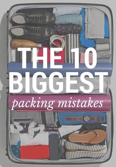 10 Biggest Packing Mistakes