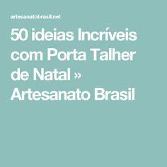 50 ideias Incríveis com Porta Talher de Natal » Artesanato Brasil