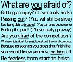 NO FEAR!! it will keep you from reaching your goals! your hard work will soon pay off!! www.facebook.com/tharperfitnessmotivation