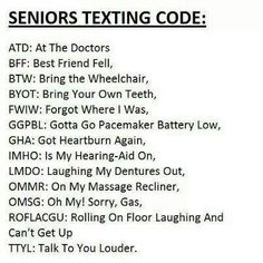 This going to be me and you texting when we are old!!