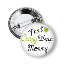 New products nearly every day Promotional Adver... check it out http://nannygoatscloset.myshopify.com/products/crazy-wrap-mommy-pin?utm_campaign=social_autopilot&utm_source=pin&utm_medium=pin