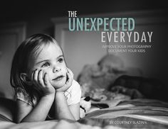 The Unexpected Everyday by Courtney Slazinik