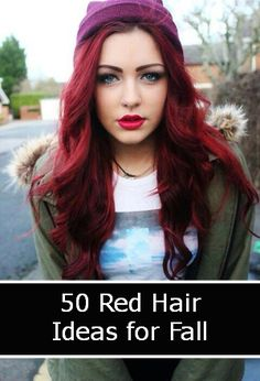 Change up your color and go red for fall! 50 red hair ideas.