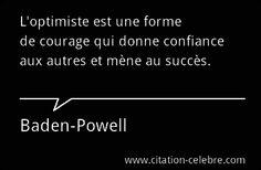 Citation de Baden POWELL le fondateur du scoutisme.