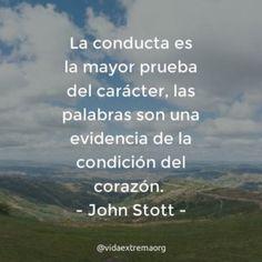 Frase de John Stott sobre la conducta