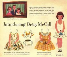 always looked forward to paper dolls to cut out from the McCall's magazine
