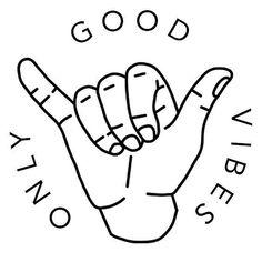 'Good Vibes Only Hand ' Sticker by BrenPrib Good Vibes Tattoo, Good Vibes Art, Easy Drawings, Tattoo Drawings, Small Tattoos, Tattoos For Guys, Surf Tattoo, Shaka Tattoo, Hand Sticker