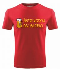 205364023aed Vtipné UNISEX tričko šetri vodou daj si pivo. Kvalitné tričká sú vyrobené  zo 100%