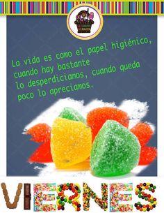 #frases #viernes #gomitas #lacanastadedulces #humor