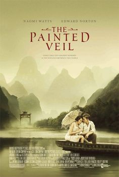 The Painted Veil. This movie makes me want to visit to gorgeous mountains of China.