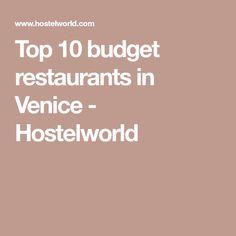 Top 10 budget restaurants in Venice - Hostelworld