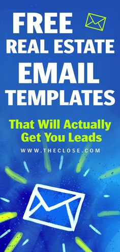 17 Best Real Estate Email Templates & Scripts for 2019 - The Close Write effective emails in 2019 and get more leads! Here are the best real estate email templates out there for agents, Realtors and brokers. They're free! Real Estate Career, Real Estate Leads, Real Estate Business, Real Estate Investor, Selling Real Estate, Real Estate Tips, Real Estate Advertising, Real Estate Branding, Real Estate Marketing