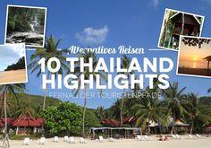 Die 10 besten Thailand Geheimtipps, Insider Tipps und Highlights fernab der Touristenpfade. Beste Thailand Reisetipps und Tricks.