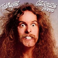 Ted Nugent, Cat Scratch Fever***: I'm convinced that Ted Nugent is absolutely batshit crazy. Of course, I'm sure he'd disagree, but don't all crazy people say that they are not crazy? Anyway, just take a look at that album cover and tell me he's not an insane crazy man who loves to kill defenseless animals, violently mock politicians he disagrees with, and lie through his gritted teeth about how much of a patriot he is. Overall, his music is okay, but he's a crazy asshole. 11/2/15