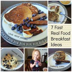 7 Fast Real Food Breakfast Ideas