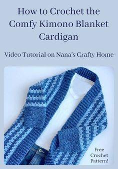Comfy Kimono Blanket Cardigan Video Tutorial a free crochet pattern!