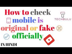 "#techbulu#tech bulu#techbulu.com#DIY#""How to""#vlog#how to check mobile is original#how to check mobile is original or fake#how to check mobile is original or korean in urdu#fake phone#fake mobile#fake mobile phones#fake mobile verification#fake mobile number#fake mobile prank#fake phone unboxing#fake phone in india#lenovo#motorola#samsung#xiaomi#apple#sony#lava#karbonn#intex#gionee#oppo#micromax#oneplus#leeco#vivo#lg mobile#coolpad#htc#huawei#blackberry#micromax#xolo#lyf#mobile"