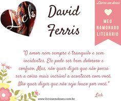 Meu namorado literário é David Ferris!!! E o seu? #meunamoradoliterario #livrosemdoses #diadosnamorados
