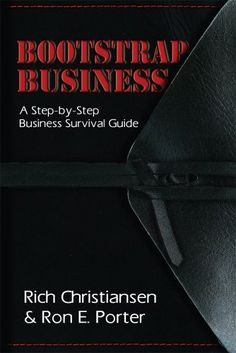 Bootstrap Business by Rich Christiansen