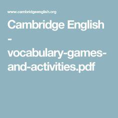 Cambridge English - vocabulary-games-and-activities.pdf