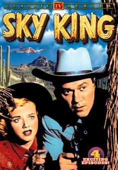 """""""Sky King"""" on TV) with Kirby Grant, flying his plane the """"Songbird. The show started with the announcer saying, """"From out of the clear blue of the western sky comes Sky King."""" Sky King and his niece, Penny handled many """"adventures. This Is Your Life, In This World, Before I Forget, Tv Westerns, The Lone Ranger, Thing 1, Old Shows, Vintage Tv, Vintage Stuff"""
