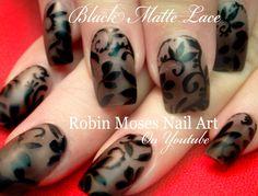 """Robin Moses Nail Art: Sheer Matte Black Nails With Floral Lace! """"matte black nail art"""" """"black nails"""""""