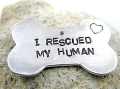 I rescued my human