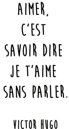 """Quotes and inspiration QUOTATION – Image : As the quote says – Description Citation amour du jour : """"Aimer, c'est savoir dire je t'aime sans parler"""" Victor Hugo Sharing is love, sharing is everything Self Love Quotes, Words Quotes, Best Quotes, Sayings, Sassy Quotes, Change Quotes, Quotes Quotes, Relationship Quotes, Life Quotes"""