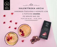 """❤️VALENTÍNSKA AKCIA!!!❤️  Blíži sa 14. február, sviatok sv. Valentína! Pripravili sme si pre vás Valentínsku akciu v našom e-shope:  https://brixproducts.com/obchod/  Od dnes 6.2. do 14.2.2018 pri nákupe nad 30€ dostanete od nás darček: """"Handmade čokoládka v belgickej čokoláde Callebaut v hodnote 4,55 € a doprava je zdarma""""."""
