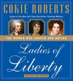 In Founding Mothers, Cokie Roberts paid homage to the women who helped establish our nation. Now she continues the story of more remarkable women and their achievements in moving the fledgling nation foward, from the election of John Adams in 1796 to the election of Andrew Jackson in 1828. Roberts reveals the often surprising and compelling stories of determined and passionate woman who courageously faced the challenges of their times and laid the groundwork for a better society,
