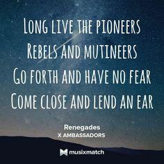Renegades by X Ambassadors