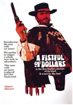 A Fistful of Dollars is the 1964 Sergio Leone film starring Clint Eastwood and the first Spaghetti Western to take place in the United States. Old Movie Posters, Classic Movie Posters, Cinema Posters, Movie Poster Art, Poster S, Classic Films, Clint Eastwood, Old Movies, Vintage Movies