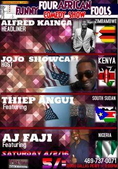 "April 2, 2016 @ Afrika Fusion - JoJo Showcali Comedy Club presents ""Four Funny African Fools"" featuring Alfred Kainga | Thiep Angui | Al Faji | JoJo Showcali"
