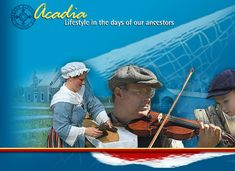 Acadian lifestyle, including games