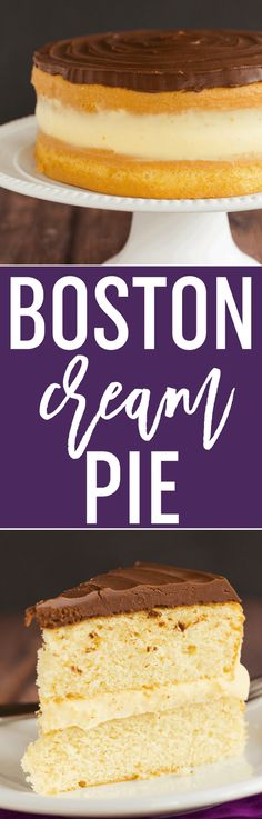 Boston Cream Pie - This recipe features a simple vanilla cake filled with homemade pastry cream and topped with a chocolate ganache. via @browneyedbaker