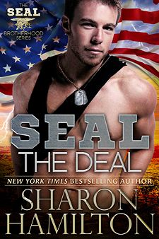 "SEAL the Deal, Book 4 SEAL Brotherhood ""well written, imaginative romantic suspense novel. Strong Alpha men and strong stubborn women with an amazingly evil plot, makes for a quick moving engrossing story."""