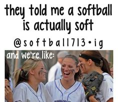 This is what most people think about softball but it's not really true! Funny Softball Quotes, Softball Rules, Softball Problems, Softball Pictures, Softball Players, Girls Softball, Fastpitch Softball, Softball Stuff, Softball Things