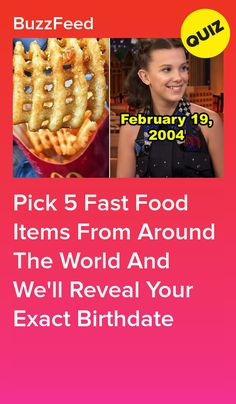 Pick 5 Fast Food Items From Around The World And We'll Reveal Your Exact Birthdate Quizzes Food, Quizzes Funny, Random Quizzes, Dog Quizzes, Online Quizzes, Buzzfeed Personality Quiz, Fun Personality Quizzes, Personality Types, Playbuzz Quizzes