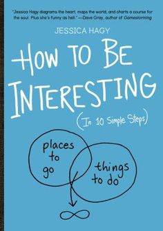 the book takes a fanciful, approachable, and personal route toward being interesting. It's pithy. It's funny. It's thought-provoking.