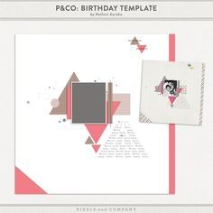 Quality DigiScrap Freebies: Birthday Template freebie from Pixels and Company