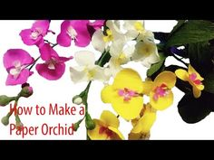Handmade - How to make paper flowers – Orchids (fast version) - YouTube