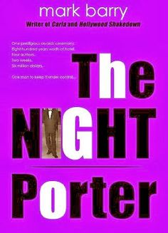 Brooklyn and Bo Chronicles by Brenda Perlin: The Night Porter by Mark Barry is newly released o...